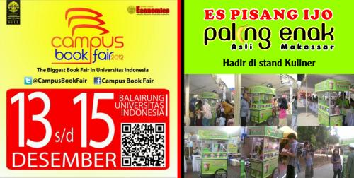 Datang dan nikmati es pisang ijo paling enak di stand kuliner pada event Campus Book Fair balaiurang Universitas Indonesia Depok. Pada tanggal 13 - 15 Desember 2012.